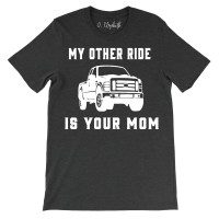 My Other Ride Crew Neck T-Shirt
