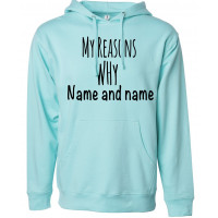 My Reasons Why Custom Fleece Hoodie