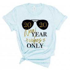 New Year Vibes Only T-Shirt