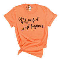 Not Perfect Just Forgiven Crew Neck T-Shirt
