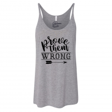 Prove Them Wrong Slouchy Tank