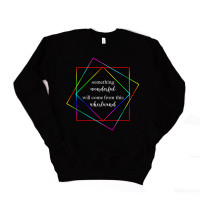 Something Wonderful Will Come From This Drop Sleeve Sweatshirt - Parental Hope