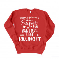 Super Fun Auntie Unisex Drop Sleeve Sweatshirt