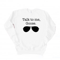 Talk to Me Goose Unisex Drop Sleeve Sweatshirt