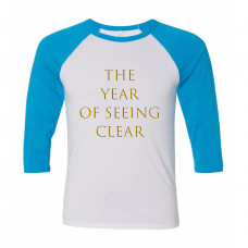The Year Of Seeing Clear Raglan