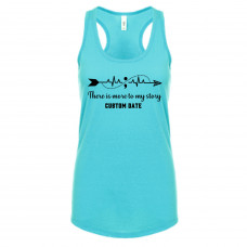 There is More to My Story Custom Tank Top