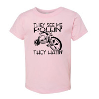 They See Me Rollin Toddler T-Shirt