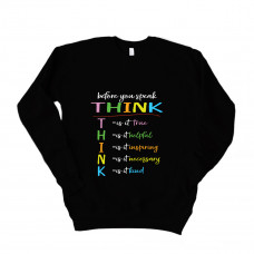 Think Before You Speak Unisex Drop Sleeve Sweatshirt