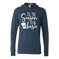 Tis' The Season to be Basic Lightweight Hoodie