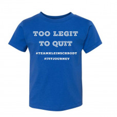 Too Legit to Quit Kleinschrodt Option 2 Youth T-Shirt