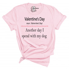 Valentine's Day With My Dog T-Shirt