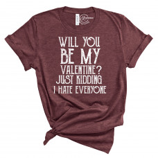Will You Be My Valentine Crew New T-Shirt