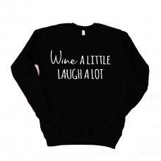 Wine a Little Laugh A lot Unisex Drop Sleeve Sweatshirt