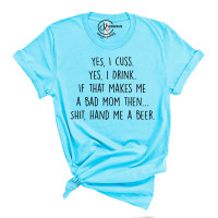 Yes I Cuss Crew Neck T-Shirt