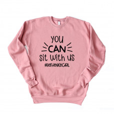 You Can Sit With Us Unisex Drop Sleeve Sweatshirt