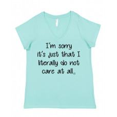 I Literally Do Not Care At All Curvy Collection V-Neck