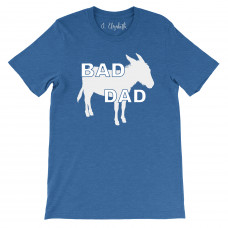 Bad Ass Dad T-Shirt
