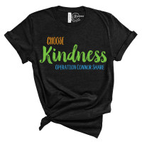 Choose Kindness Operation Connor Share T-Shirt