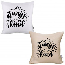 Always Be Kind Pillow Cover