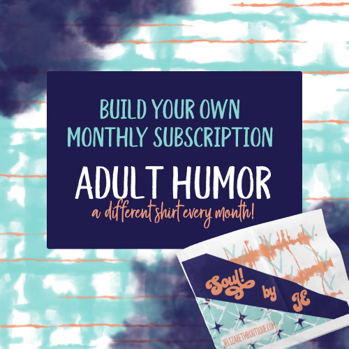 SOUL! Build a Subscription - Adult Humor