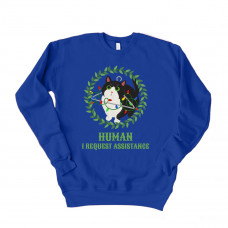 HUMAN I REQUEST YOUR ASSISTANCE Unisex Drop Sleeve Sweatshirt
